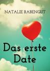 Das erste Date - Natalie Rabengut