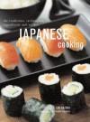 Japanese Cooking: The Traditions, Techniques, Ingredients and Recipes - Emi Kazuko, Yasuko Fukuoka