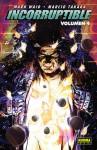 Incorruptible, Volumen 4 (Incorruptible #4) - Mark Waid, Marcio Takara