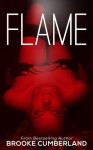 Flame (Spark #3) - Brooke Cumberland