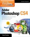 How to Do Everything Adobe Photoshop CS4 - Chad Perkins