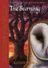 The Burning (Guardians of Ga'Hoole, #6) - Kathryn Lasky, Pamela Garelick