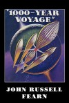 1,000-Year Voyage: A Science Fiction Novel - John Russell Fearn