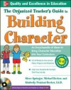 Organized Teacher's Guide to Building Character: Teaching Character Education Within the Regular Classroom Curriculum - Steve Springer