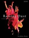 Raising Dust: A Cultural History of Dance in Palestine - Nicholas Rowe