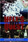 Hell's Quest: 1971 - John W. Cassell