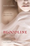 Bloodline: A Sequel To Bram Stoker's Dracula - Kate Cary