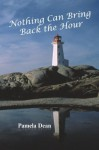Nothing Can Bring Back the Hour - Pamela Dean