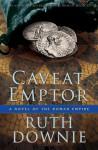 Caveat Emptor - Ruth Downie