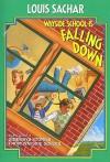 Wayside School Is Falling Down (Turtleback School & Library Binding Edition) - Louis Sachar, Hopkins Harris