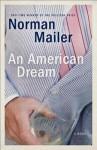 An American Dream: A Novel - Norman Mailer