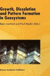 Growth, Dissolution and Pattern Formation in Geosystems - Bjorn Jamtveit