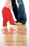 Instinctive Parenting - Ada Calhoun