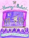Hooray for Ballet! - Margaret Frith, Amanda Haley