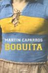 Boquita - Martín Caparrós
