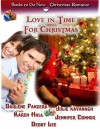 Love in Time for Christmas (Christmas Anthology) - Debby Lee, Darlene Panzera, Karen Hall, Julie Kavanagh, Jennifer Conner