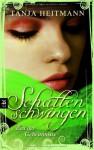 Schattenschwingen - Zeit der Geheimnisse - Tanja Heitmann