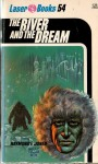 The River And The Dream - Raymond F. Jones, Frank Kelly Freas, Roger Elwood