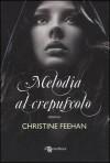 Melodia al crepuscolo (Christmas, #2) - Christine Feehan