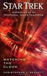 Watching the Clock - Christopher L. Bennett