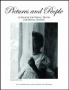 Pictures and People: A Search for Visual Truth and Social Justice - Joan Liffring-Zug Bourret, Deb Schense, David Wright, Sean Ulmer, Mary Bennett