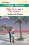 The Sheikh's Proposal (High Society Brides) - Barbara McMahon