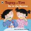 Topsy and Tim: Go to the Dentist: Go to the Dentist - Jean Adamson, Belinda Worsley