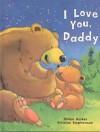 I Love You Daddy - Parragon Books