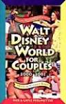 Walt Disney World for Couples, 1999-2000: With or Without Kids - Rick Perlmutter, Gayle Perlmutter