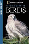 National Geographic Field Guide to the Birds: New Jersey - Mel Baughman