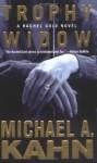 Trophy Widow - Michael A. Kahn