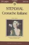Cronache italiane - Stendhal, Maurizio Grasso, Dominique Fernandez