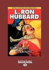The Carnival of Death (Large Print 16pt) - L. Ron Hubbard