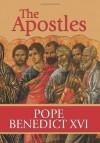 The Apostles - Pope Benedict XVI