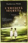 L'eredità segreta - Katherine Webb, Manuela Faimali