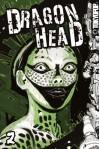 Dragon Head 2 (Dragon Head - Minetaro Mochizuki
