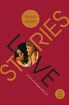 Love/Stories, or (but you will get used to it): Five Short Plays - Itamar Moses