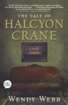 The Tale of Halcyon Crane (Audio) - Wendy Webb