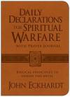 Daily Declarations for Spiritual Warfare With Prayer Journal: Biblical Principles to Defeat the Devil - John Eckhardt