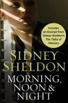Morning Noon & Night with Bonus Material - Sidney Sheldon