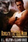 Beneath the 13th Moon - H.L. Holston, Eleanor Bruce