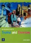 An Introduction To Travel & Tourism - John Ward