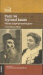 Fazıl ve Feylesof Kızım Fatma Aliye'ye Mektuplar - Ahmet Mithat Efendi, Fatma Samime İnceoğlu, Zeynep Süslü Berktaş