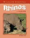 Rhinos in Danger - Helen Orme