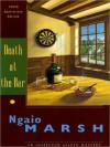 Death at the Bar (Roderick Alleyn Series) - Ngaio Marsh, Nadia May