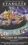Stargate SG-1: The Cost of Honor - Sally Malcolm