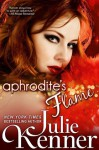 Aphrodite's Flame (Protectors (Superhero Series)) - Julie Kenner