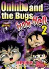 Oninbo and the Bugs from Hell 2 - Hideshi Hino, Clive V. France