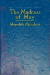 The Madness of May (Annotated) - Meredith Nicholson