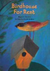 Birdhouse for Rent - Harriet Ziefert, Donald Dreifuss